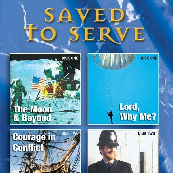 Saved To Serve  - Life Stories