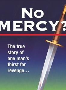 No Mercy?