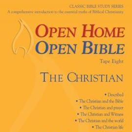 Open Home: Open Bible - The Christian - Open Home Open Bible