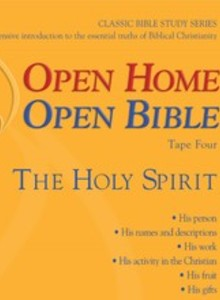 Open Home: Open Bible - The Holy Spirit