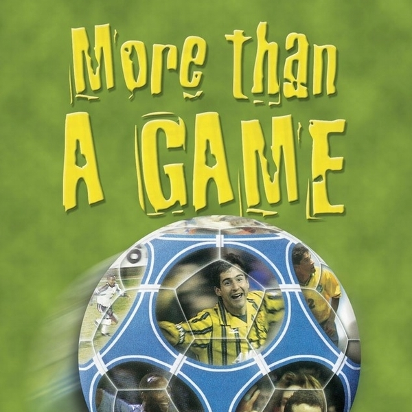 More Than A Game  - Sport
