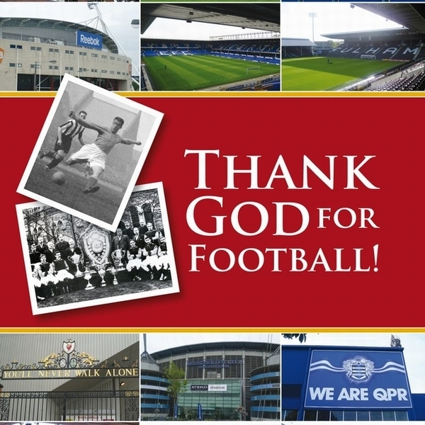 Thank God For Football - New Productions