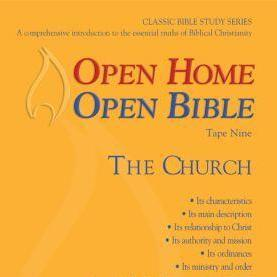 Open Home: Open Bible - The Church - Open Home Open Bible