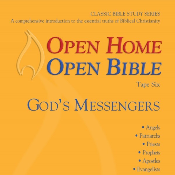 Open Home: Open Bible - God's Messengers - Open Home Open Bible