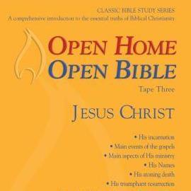 Open Home: Open Bible - Jesus Christ - Open Home Open Bible