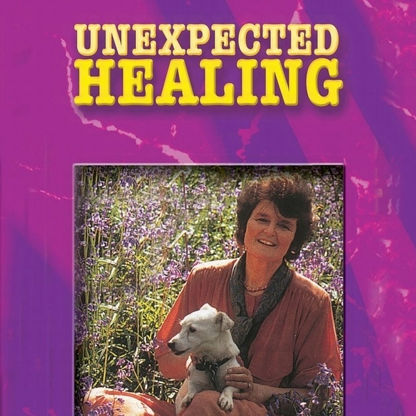 Unexpected Healing - Life Stories