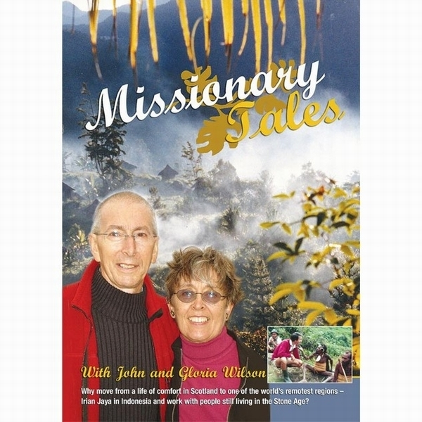 Missionary Tales - Life Stories