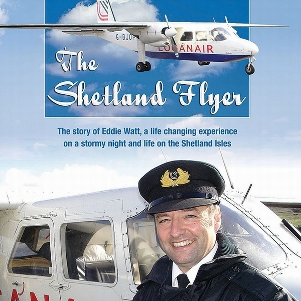 The Shetland Flyer - Life Stories