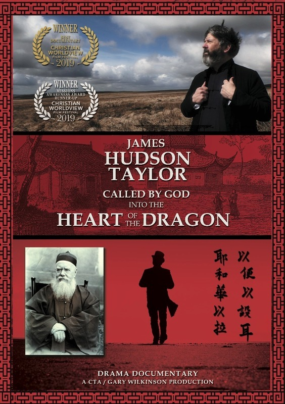 James Hudson Taylor - Called by God into the Heart of the Dragon - New Productions